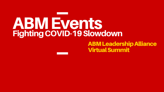 ABM Leaders to Discuss COVID-19 Pain Points in B2B Marketing